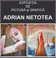 expozitie de pictura si grafica Adrian Netotea